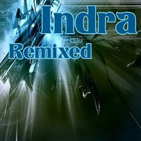 Remixed - EP — Indra
