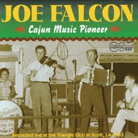 Cajun Music Pioneer — Joe Falcon