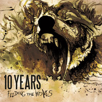 Feeding The Wolves — 10 Years