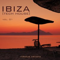 IBIZA (Tech House), Vol. 01 — сборник