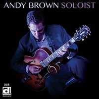 Soloist — Andy Brown