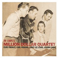 The Complete Million Dollar Quartet — Elvis Presley, C. Perkins, Jerry Lee Lewis, Johnny Cash, Irving Berlin
