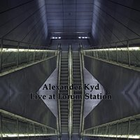 Live At Forum Station — Alexander Kyd