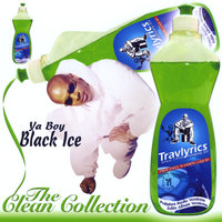 The Clean Collection — Ya Boy Black Ice