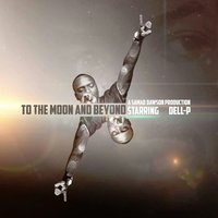 To the Moon and Beyond — Dell-P, Samad Dawson