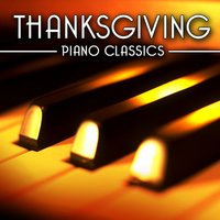 Thanksgiving - Piano Classics — Holiday Piano Players