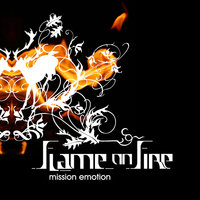 Mission Emotion — Flame On Fire