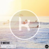 Immiscible — E-Motive
