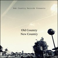 Old Country New Country — сборник