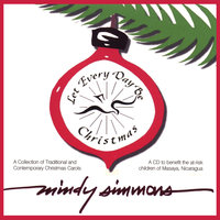 Let Every Day Be Christmas — Mindy Simmons