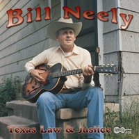 Texas Law & Justice — Bill Neely