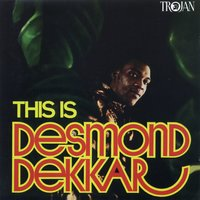 This Is Desmond Dekker — Desmond Dekker