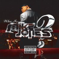 Who Is Mike Jones? — Mike Jones