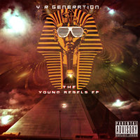 The Young Rebels - EP — Y.R Generation