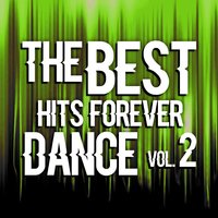 The Best Hits Dance Forever Vol. 2 — сборник