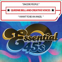 Sincere People / I Want to Be an Angel — Queenie Bell And Creative Voices, Queenie Bell, Creative Voices