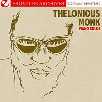 Piano Solos - From The Archives — Thelonious Monk