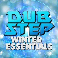 Dubstep Winter Essentials — сборник