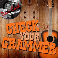 Check Your Grammer — Billy Grammer