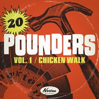 Chicken Walk: 20 Pounders, Vol. 1 — сборник