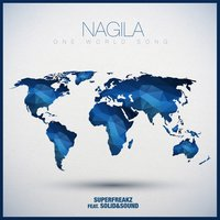 Nagila — Superfreakz feat. Solid&Sound