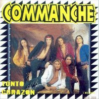 Tonto Corazon — Commanche