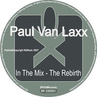 In The Mix – The Rebirth – EP — Paul Van Laxx