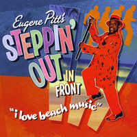 Steppin' Out in Front — Eugene Pitt