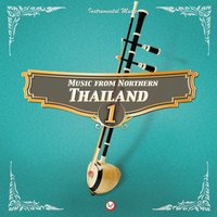 Music from Northern Thailand #1 — Suthikant Music