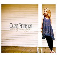 Where the Crows Fly Free — Cassie Peterson