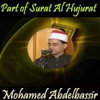 Part of Surat Al Hujurat — Mohamed Abdelbassir