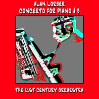 Concerto for Piano #3 — Alan Lorber, Alan Lorber & 21st Century Orchestra