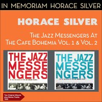 At the Cafe Bohemia — Horace Silver & The Jazz Messengers, Horace Silver Quintet