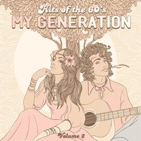 Hits of the 60's: My Generation, Vol. 2 — сборник