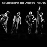 Soundscapes For Movies, Vol. 45 — Terry Oldfield