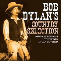Bob Dylan's Country Selection — сборник
