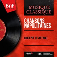 Chansons napolitaines — Giuseppe Di Stefano