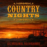 Country Nights - 125 Original Recordings — сборник