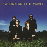 Walk On Water — Katrina & The Waves