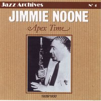 Story of Jimmie Noone: Jazz Archives, Vol. 4 — Jimmie Noone