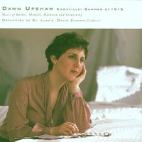 Knoxville: Summer Of 1915 — Dawn Upshaw