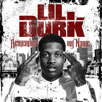 Remember My Name — Lil Durk