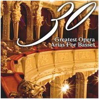 30 Greatest Opera Arias For Basses — сборник