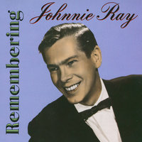 Remembering Johnnie Ray — Johnnie Ray
