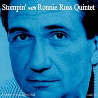 Stompin' With Ronnie Ross Quintet — Ronnie Ross Quintet