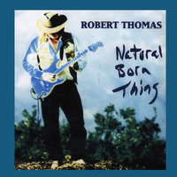 Natural Born Thing — Robert Thomas