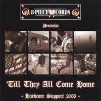 'Till They ALL Come Home - Hardcore Support 2006 - — сборник