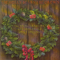 The Holly Bears The Crown — Shirley Collins, Dolly Collins, The Young Tradition