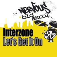 Let's Get It On — Interzone