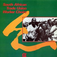 South African Trade Union Worker Choirs — сборник